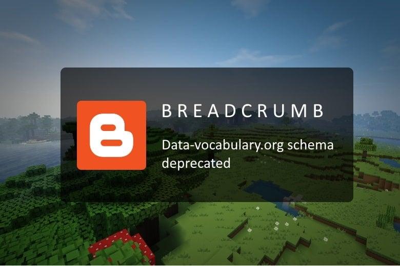 blogger-breadcrumb-data-vocabulary.org-schema-deprecated