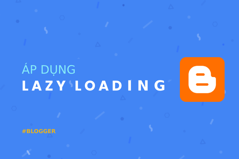 Lazy load blogger