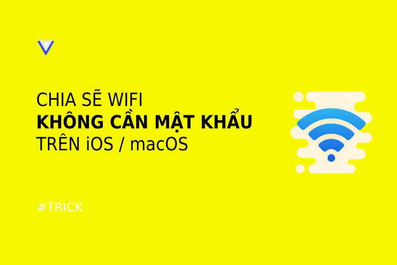 Chia sẽ wifi không cần mật khẩu