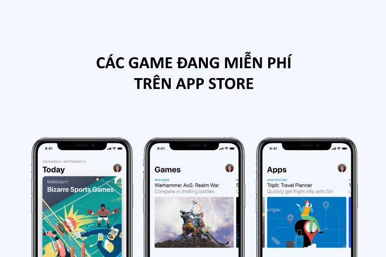 Các game đang miễn phí trên AppStore