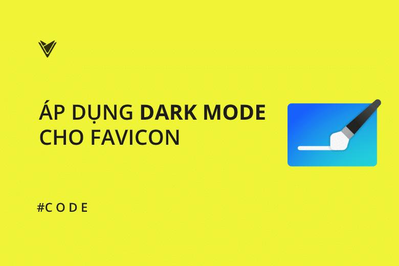 Áp Dụng Dark mode cho Favicon
