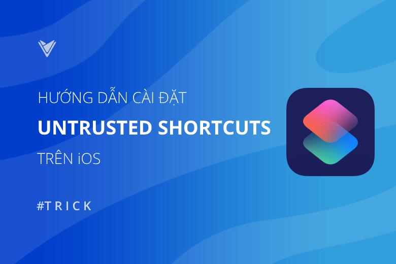 cài phím tắt chưa được tin cậy trên iOS