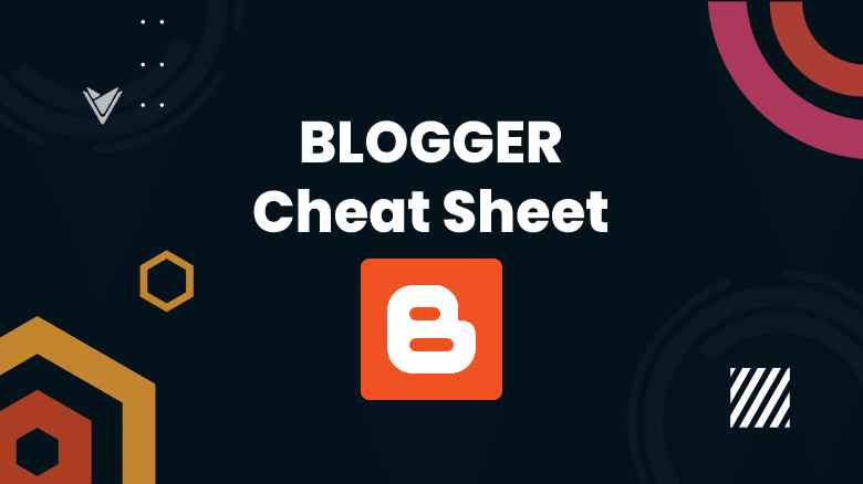 Blogger template cheat sheet