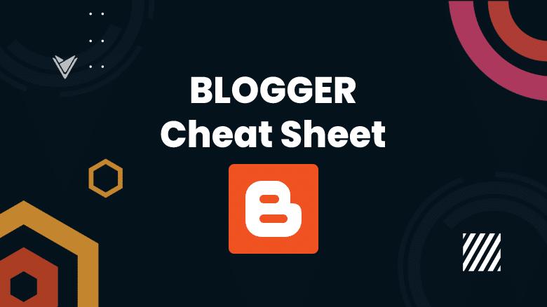 Blogger template cheat sheet