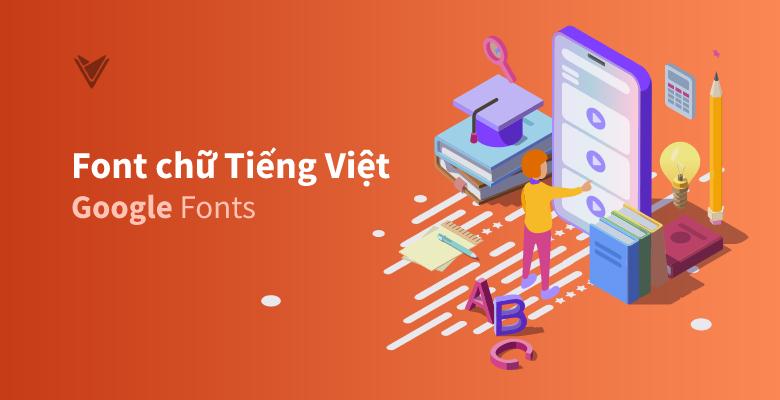 Font chữ Tiếng Việt đẹp